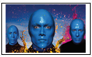 Blue Man Group  (Tier 1)